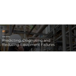 Predicting, Diagnosing and Reducing Equipment Failures