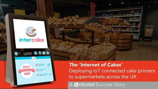 Intercake – Deploying IoT Connected Cake Printers to Supermarkets Across the UK