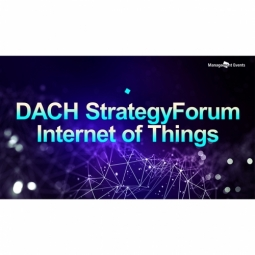 DACH StrategyForum Internet of Things